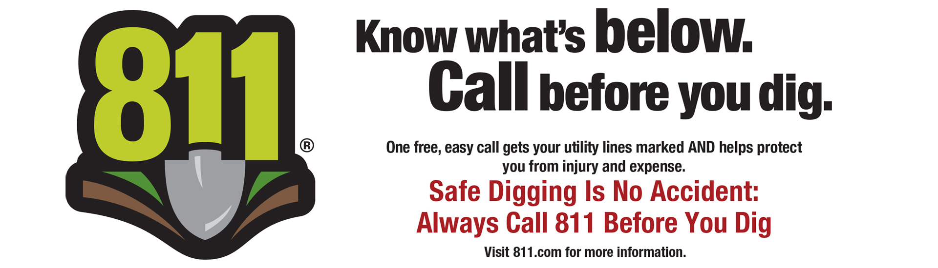 Call 811 before you dig to have underground lines located